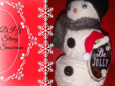 Easy DIY String Snowman tutorial Christmas 2015