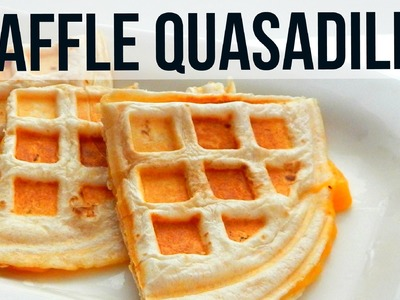 How To Make WAFFLE QUESADILLA (Simple Recipe - Mexican Food)
