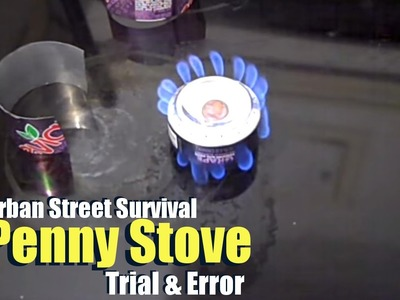 Penny Stove (Part 2) - Urban Street Survival by TheUrbanPrepper
