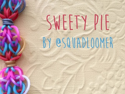 Rainbow Loom Bands Tutorial Sweety Pie by @SquadLoomer