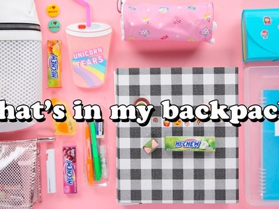 What's in My Backpack & Organization Tips!