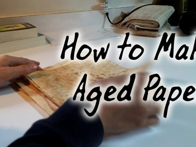 How to Make Aged Paper