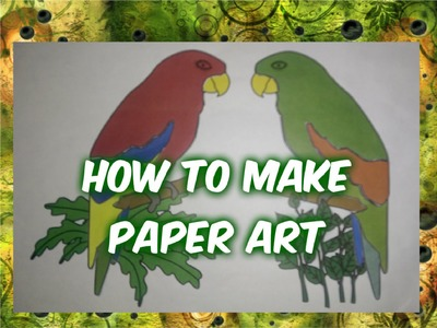 How to make paper art (cut and paste)