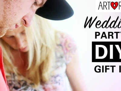 Wedding Party DIY Gift Idea