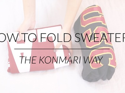 How to Fold Sweaters & Hoodies | KonMari Method by Marie Kondo