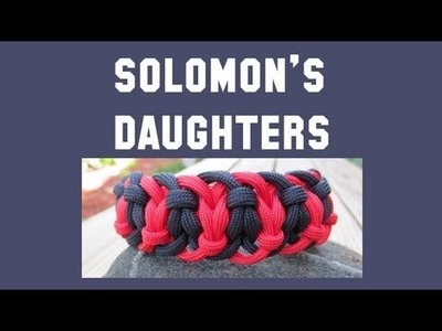 How to make a Solomon's Daughters Paracord Bracelet Tutorial (Paracord 101)