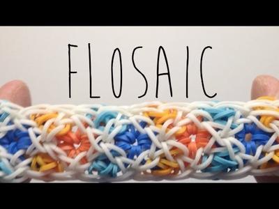 *NEW* Flosaic Bracelet Tutorial on the Rainbow Loom