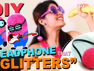 Passtime DIY#03: The Headphone that Glitters|DIY Star.