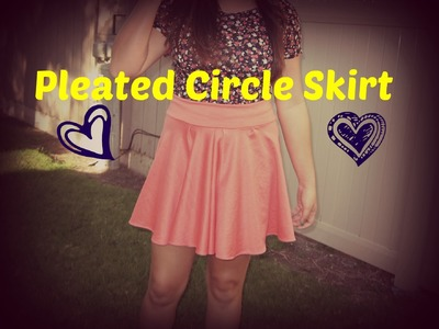 Pleated Circle Skirt Tutorial