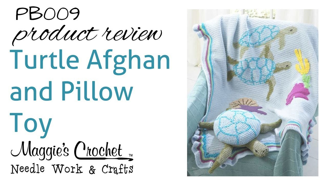 Turtle Afghan and Pillow Toy Product Review PB009