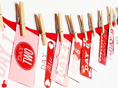 Darling DIY Valentine Countdown How-To {From The Dating Divas}