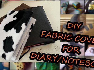 DIY Fabric Cover for Diaries.Notebook