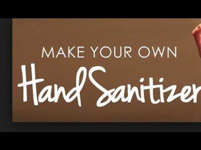 DIY Safe Non Toxic Hand Sanitizer Spray or Gel