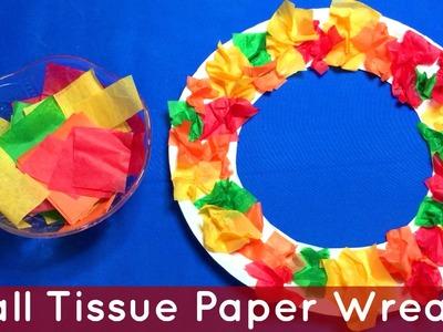 Fall Tissue Paper Wreath Preschool and Kindergarten Art Project