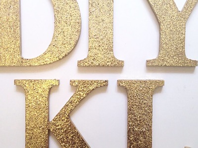 Make Chic Glitter Logo Letters - DIY Home - Guidecentral