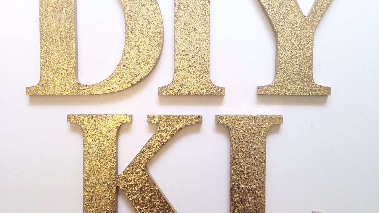 Make Chic Glitter Logo Letters - DIY Home - Guidecentral