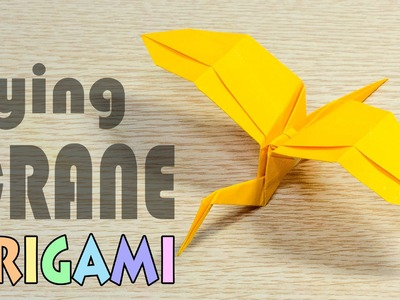 Origami Flying Crane - 2 : Paper Bird Airplane Tutorial