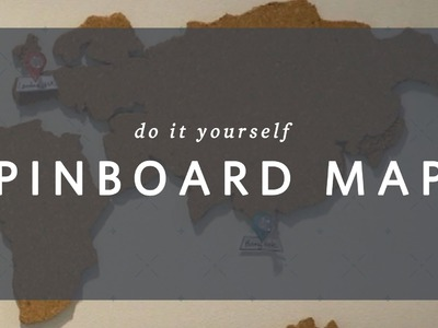 DIY Pin Board Map