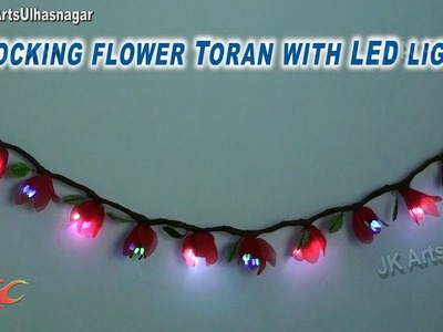 DIY  Stocking Flower Toran. bandanwaars with LED light | How to make | JK Arts 753