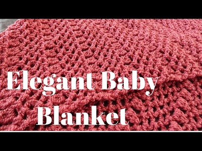 Elegant Baby Blanket - Left Handed Crochet Tutorial
