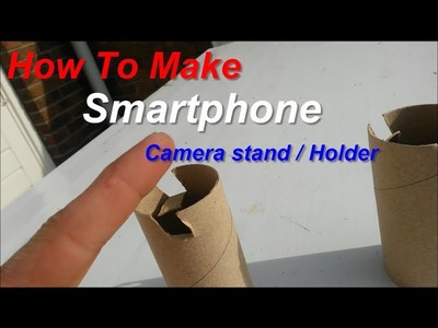 FREE Smartphone Holder DIY How To Make a Mobile Phone Stand for Your Camera