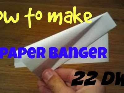 Things to do when you're bored - Paper Banger.Noisy paper thing