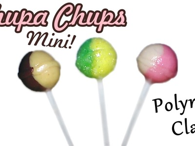 Chupa Chups ✿((Lollipops))✿ Polymer Clay Tutorial Miniature I