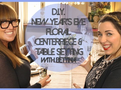 D.I.Y. New Year's eve Centerpiece and table setting with Bettina