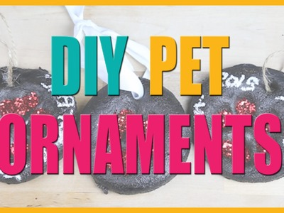 DIY Pet Ornaments