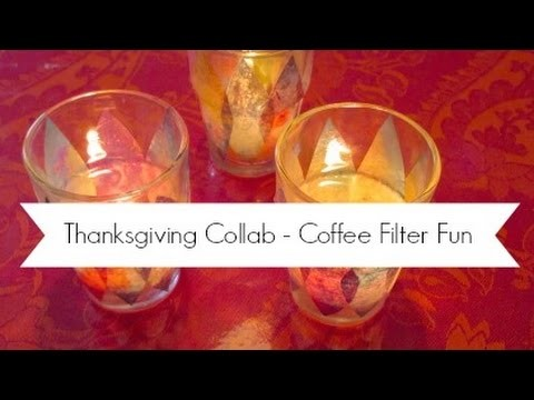 Thanksgiving Collab   DIY Home Decor and Kids Craft   Coffee Filter Fun