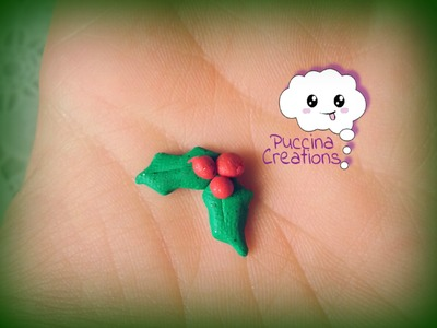 Christmas Tutorial: Pungitopo.Agrifoglio (Fimo.Polymer Clay) | PuccinaCreations