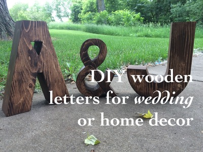 DIY stunning wooden letters for wedding or home decor