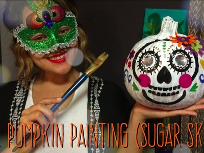 Quick & Easy DIY Paint a Pumpkin (Sugar Skull)