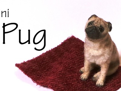 Miniature Pug - Polymer Clay Tutorial