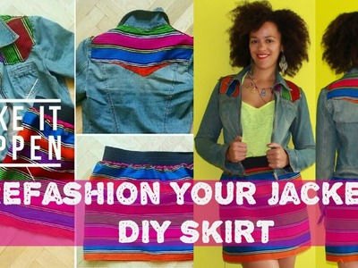 Refashion an old jeans jacket + DIY Skirt
