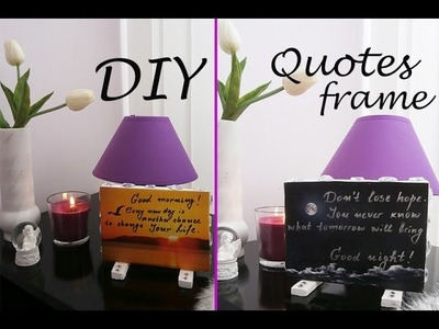 DIY Quotes Frame Easy and Cheap Inspiration Quotes Frame | Room Decor | How to make Quotes Frame