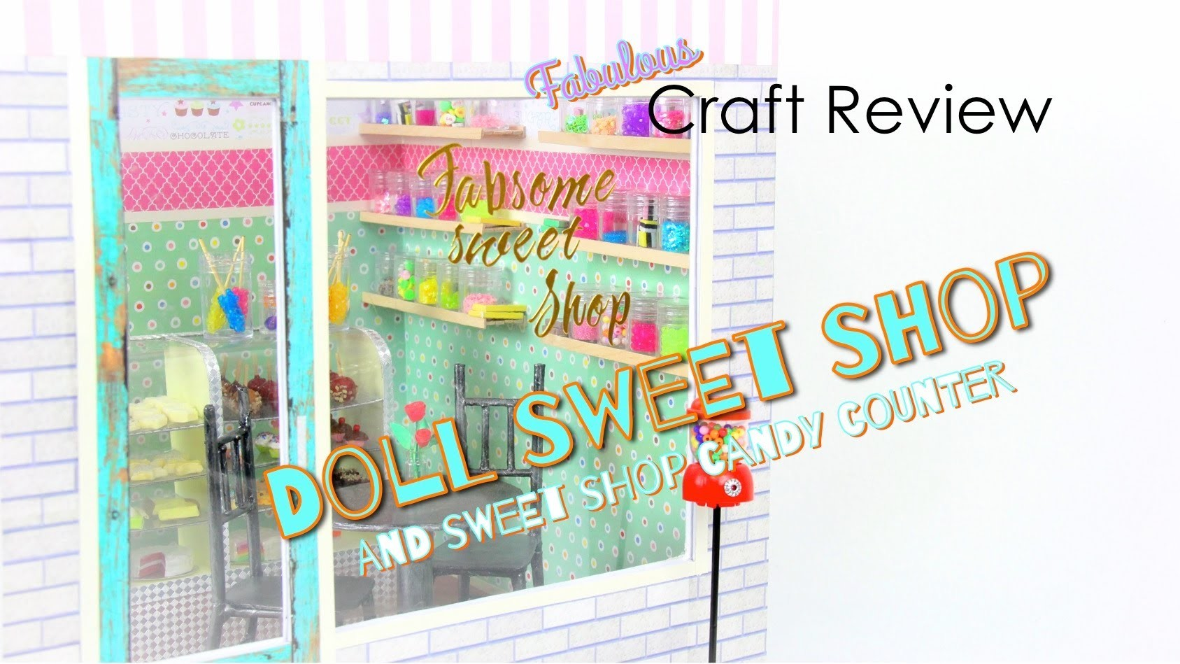 Craft Review: Sweetshop & Candy Counter