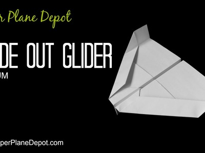 How to make a paper airplane - an Inside Out Glider