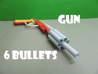 How to Make a Poweful Paper Gun that shoots 6 Paper Bullets - Easy Tutorials