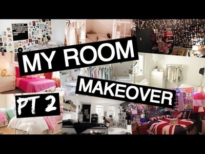 MY ROOM MAKEOVER! DIY Tumblr Room | Part 2