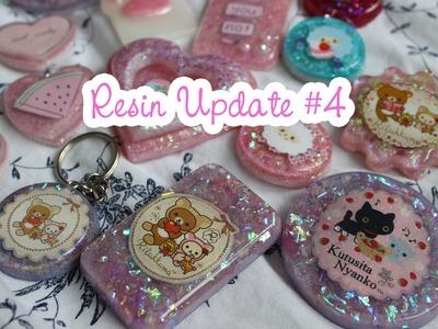 Resin Update #4