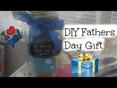 DIY Fathers Day Gift!♡10 Things I Love About You
