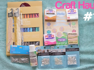 Polymer Clay - Craft Haul #1