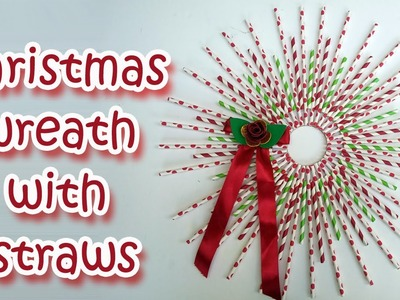 Christmas Wreath with Straws - Christmas  crafts ideas - Ana | DIY Crafts