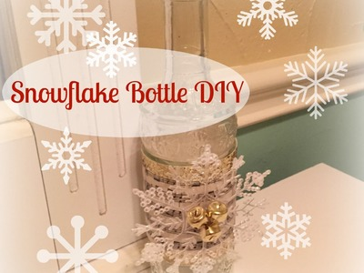 DOLLAR TREE  Snowflake Bottle DIY | Christmas Decor
