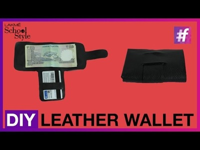 How To Make DIY Leather Wallet | #LakmeSchoolofStyle