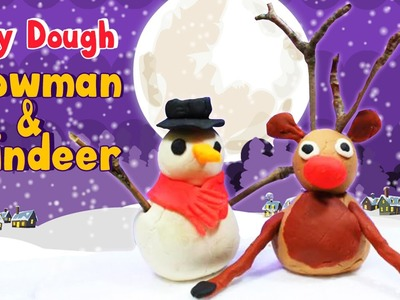 How to Make Play Doh Snowman and Reindeer