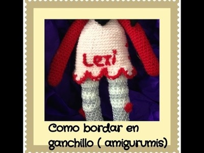 Como bordar letras amigurumi diy tutorial