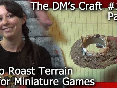 DINOSAUR ROAST FIRE PIT Terrain for Miniature Games (The DM's Craft #110. Part 1)