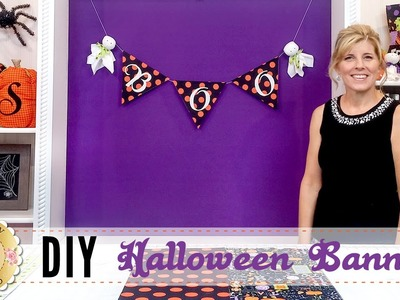 DIY Halloween Banner | with Jennifer Bosworth of Shabby Fabrics